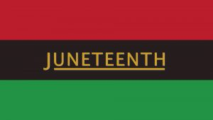 Read more about the article Juneteenth is Recognized as Official Holiday by State Senate